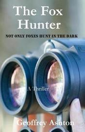 The Fox Hunter by Geoffrey Ashton