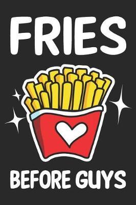 Fries Before Guys by Jan Doza
