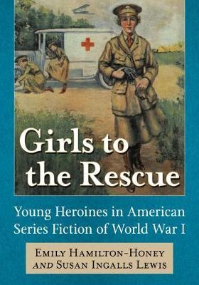Girls to the Rescue by Emily Hamilton-Honey
