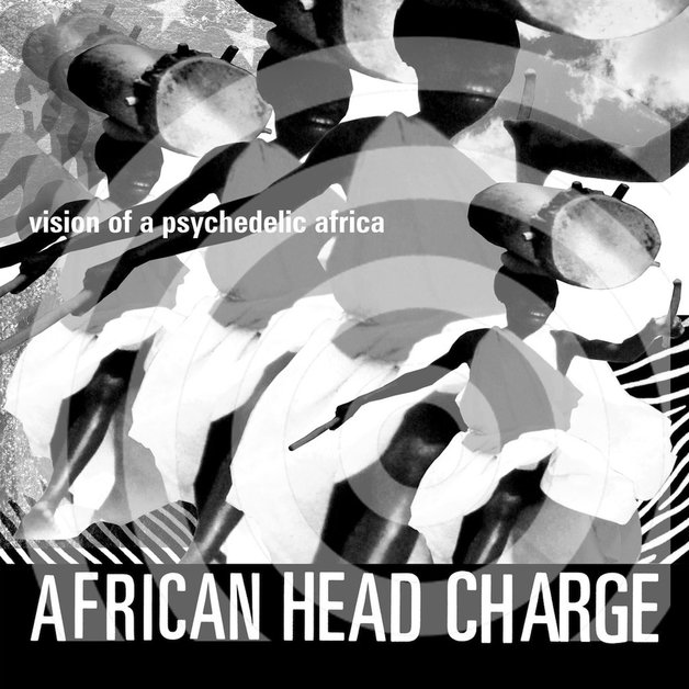 Vision of a Psychedelic Africa by African Head Charge