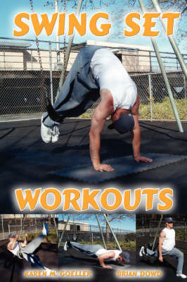 Swing Set Workouts by Karen M Goeller image