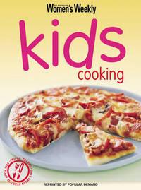 Kids Cooking by The Australian Women's Weekly