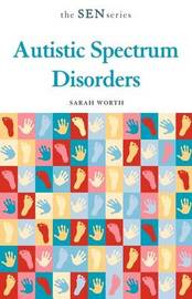 Autistic Spectrum Disorders by Sarah Worth image
