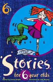 Stories for Six Year Olds by Linsay Knight image