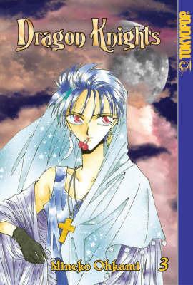 Dragon Knights: v. 3 by Mineko Ohkami