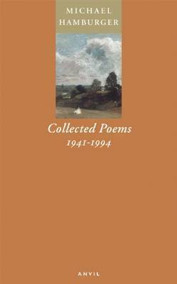 Collected Poems, 1941-1994 by Michael Hamburger
