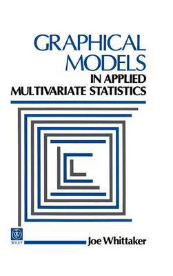 Graphical Models in Applied Multivariate Statistics by J. Whittaker image