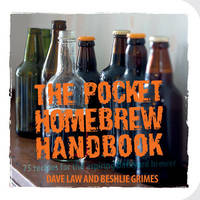 The Pocket Homebrew Handbook by Dave Law