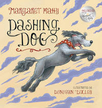 Dashing Dog (with CD) by Donovan Bixley