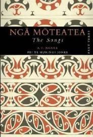 Nga Moteatea: Pt. 3 by Apirana Ngata