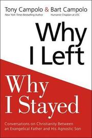 Why I Left, Why I Stayed by Anthony Campolo