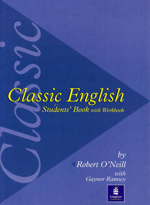 Classic English Course Student Book by Robert O'Neill