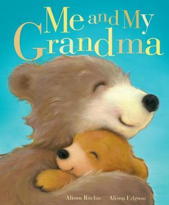 Me and My Grandma by Alison Ritchie