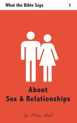 About Sex and Relationships | Phin Hall Book | In-Stock