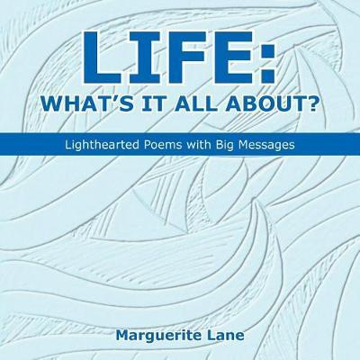Life by Marguerite Lane