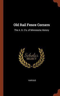 Old Rail Fence Corners by Various ~ image