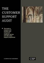 The Customer Support Audit by Colin G Armistead