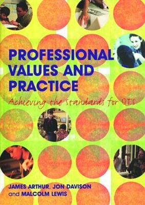 Professional Values and Practice by James Arthur