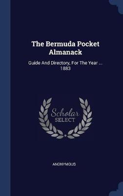 The Bermuda Pocket Almanack by * Anonymous image