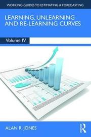 Learning, Unlearning and Re-Learning Curves by Alan Jones
