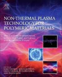 Non-Thermal Plasma Technology for Polymeric Materials