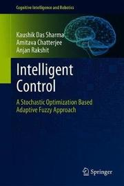 Intelligent Control by Kaushik Das Sharma image