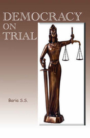 Democracy on Trial by S.S. Baria image