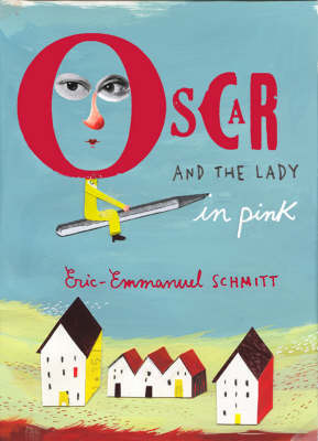 Oscar and the Lady in Pink by Eric-Emmanuel Schmitt image