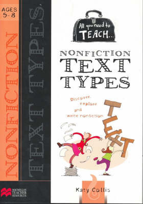 All You Need to Teach Text Types: 5-8 Years by Katy Collis image
