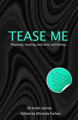 Tease Me by Miranda Forbes