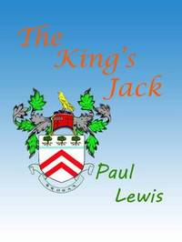 The King's Jack by Paul Lewis