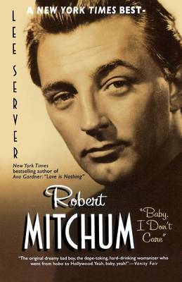 Robert Mitchum Baby I Dont by Lee Server