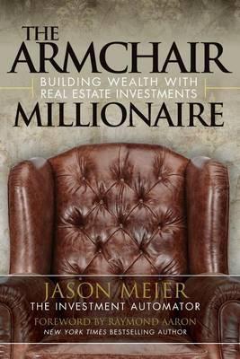 The Armchair Millionaire by Jason Meier image