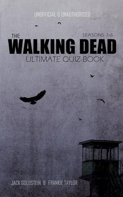 The Walking Dead Ultimate Quiz Book by Jack Goldstein image