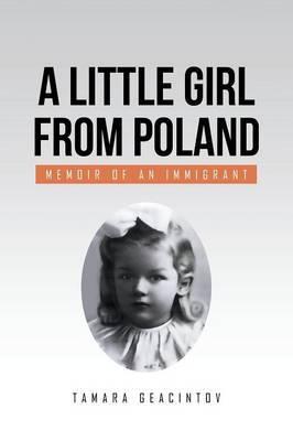 A Little Girl from Poland by Tamara Geacintov