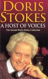 A Host Of Voices by Doris Stokes