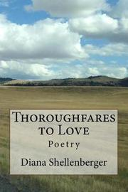 Thoroughfares to Love by Diana Shellenberger image