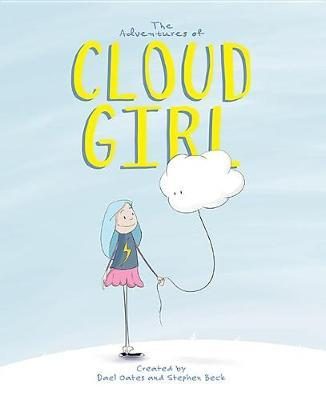 The Adventures of Cloud Girl by Dael Oates