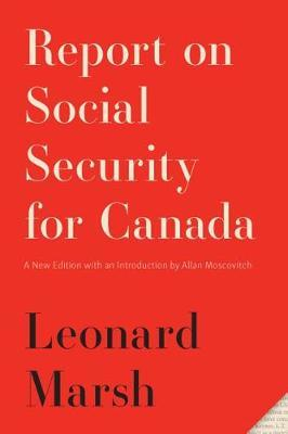 Report on Social Security for Canada by Leonard Marsh image