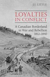 Loyalties in Conflict by John Little