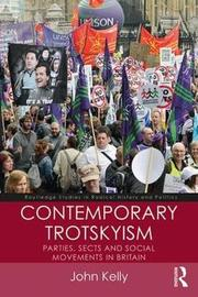 Contemporary Trotskyism by John Kelly