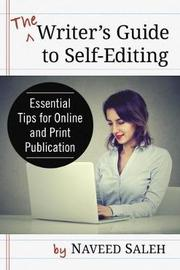 The Writer's Guide to Self-Editing by Naveed Saleh