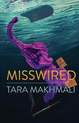 Misswired by Tara Makhmali image