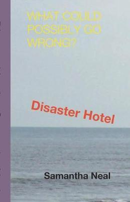 Disaster Hotel by Samantha Neal image
