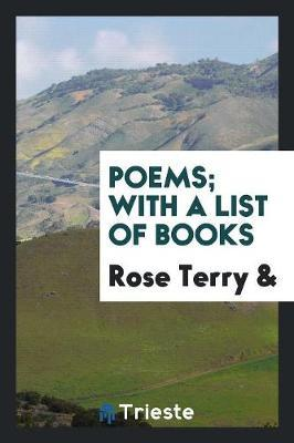 Poems; With a List of Books by Rose Terry image