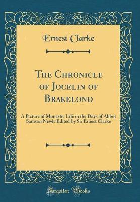 The Chronicle of Jocelin of Brakelond by Ernest Clarke image