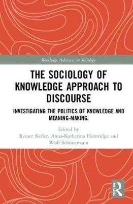 The Sociology of Knowledge Approach to Discourse image