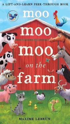 Moo Moo Moo on the Farm by Isabel Otter