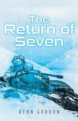 The Return of Seven by Kenn Gordon