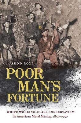 Poor Man's Fortune by Jarod Roll